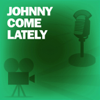 Screen Guild Players - Johnny Come Lately: Classic Movies on the Radio  artwork