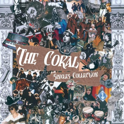 The Coral - Singles Collection - The Coral