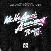 We No Speak Americano - Remixes, Vol. 1
