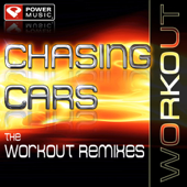 Chasing Cars (Extended Workout Mix)