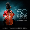 London Philharmonic Orchestra & David Parry - The 50 Greatest Pieces of Classical Music kunstwerk