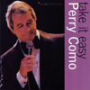 Take It Easy - Perry Como