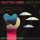 Knotted Cord - And Yet