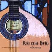 Rio Con Brio - Cochichando