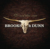 1s… And Then Some-Brooks & Dunn