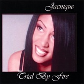 Jacnique - Trial By Fire