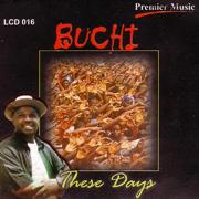 These Days - Buchi & Papa English