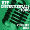 Hit Instrumentals of 1960, Vol. 1