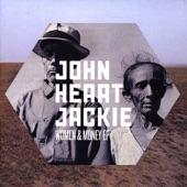 John Heart Jackie - Get Back To Me