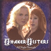 The Shaker Sisters - All Night Through