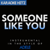 Someone Like You (Originally By Adele) [Instrumental] - Karaoke Hitz