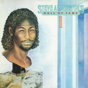 Steve Arrington's Hall of Fame, Vol. 1