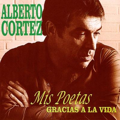 Mis Poetas - Alberto Cortez