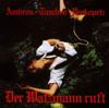 Der Watzmann ruft - Joesi Prokopetz, Manfred Tauchen & Wolfgang Ambros
