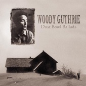 Woody Guthrie - Dust Bowl Blues