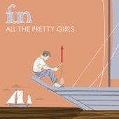 fun. - All The Pretty Girls