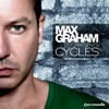 Max Graham Presents Cycles 3