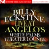 Live At Angelo's White Palms Theater Lounge (Remastered)