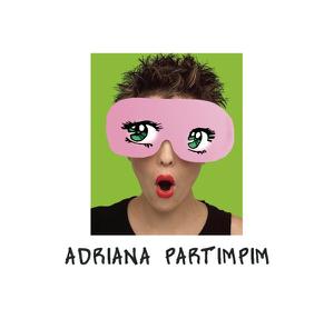 Adriana Partimpim - Fico Assim Sem Você