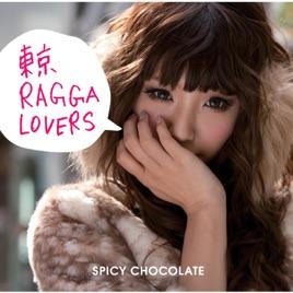 Bitter Sweet Ragga Remix feat.傳田真央 & RYO the SKYWALKER                                    SPICY CHOCOLATE