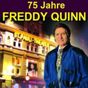 75 Jahre Freddy Quinn - Herzlichen Glückwunsch - Freddy Quinn - Freddy Quinn