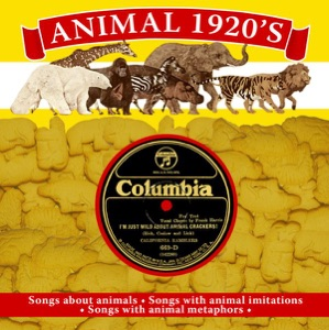 Animals 1920s: Songs About Animals, Animal Imitations and Metaphors