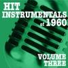 Hit Instrumentals of 1960, Vol. 3