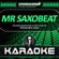 Mr Saxobeat (In the Style of Alexandra Stan) [Karaoke Version] - Starmakers Karaoke Band