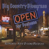Big Country Bluegrass - Ghost of a Love