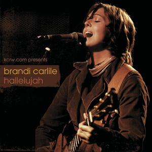 Hallelujah (Live at KCRW.com) - Brandi Carlile