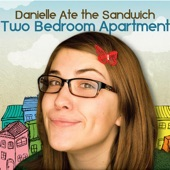 Danielle Ate the Sandwich - Two Bedroom Apartment