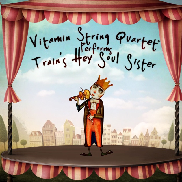 """Vitamin String Quartet Performs Coldplay Vitamin String Quartet: Vitamin String Quartet Performs Train's """"Hey, Soul Sister"""