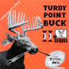 Turdy Point Buck II Da Sequel - Bananas At Large