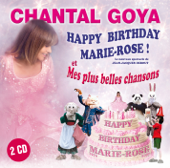 Happy Birthday Marie-Rose & Mes plus belles chansons