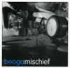 Mischief - Beoga