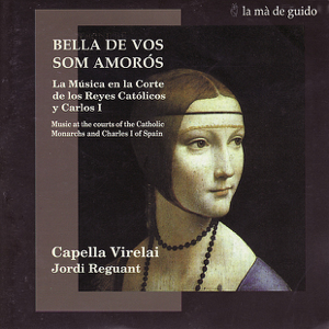 Capella Virelai & Jordi Requant - Music At the Courts of the Catholic Monarchs and Charles I of Spain