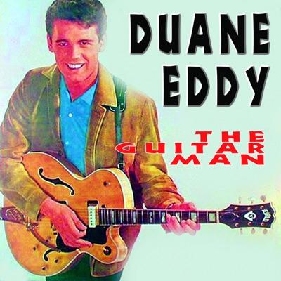 Duane Eddy (The Guitar Man) - Duane Eddy
