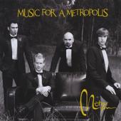 Music for a Metropolis