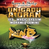 Un gaou à oran (Kore & Skalp présentent 113, Magic System & Mohamed Lamine) - Single