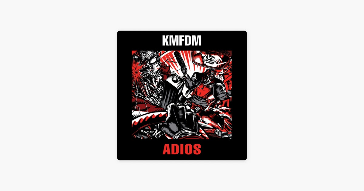 Adios By Kmfdm On Apple Music