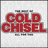 The Best of Cold Chisel: All for You, 2011