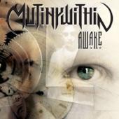Mutiny Within - Awake