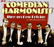 Ihre großen Erfolge: Veronika, der Lenz ist da - Comedian Harmonists - Comedian Harmonists