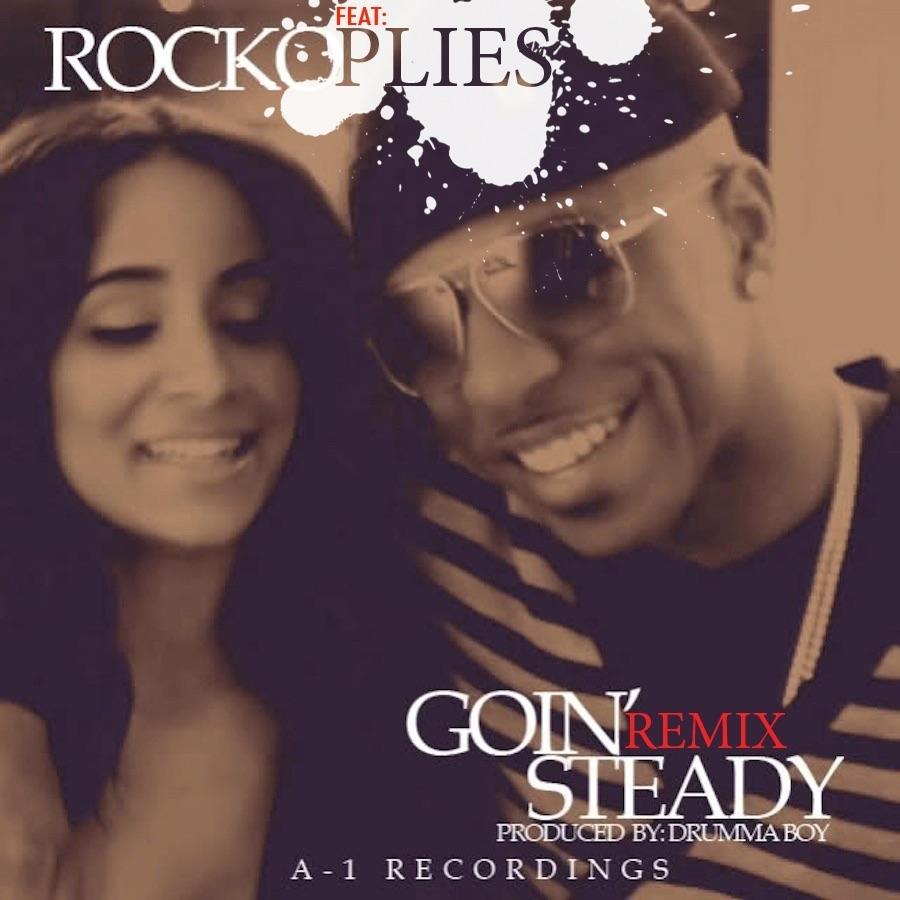 Goin? Steady Remix Feat Plies - Single