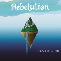 Rebelution - Peace of Mind (Deluxe Edition) artwork