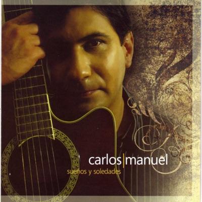 Sueños Y Soledades - Carlos Manuel