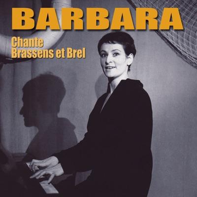 Barbara chante Brassens et Brel - Barbara