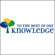 To the Best of Our Knowledge: Mind and Body