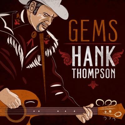 Gems: Hank Thompson - Hank Thompson