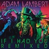 If I Had You (Remixed) - EP